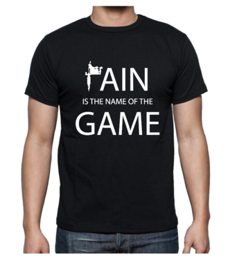 T-shirt - Pain is the name of the game