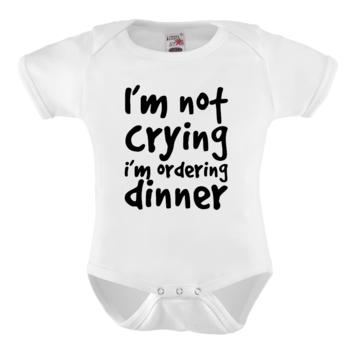 Romper - I'm not crying I'm ordering dinner
