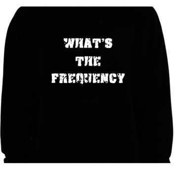 Hoodie - WTF - What's The Frequency