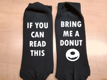 Sokken - if you can read this - bring me a donut