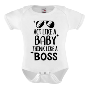 Romper - act like a baby think like a boss
