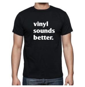 T-shirt - Vinyl sounds better