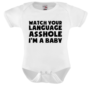 Romper - watch your language asshole I'm a baby