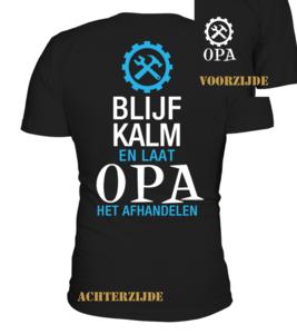 T-shirt Blijf Kalm en laat opa het afhandelen
