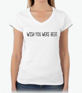 Dames T-shirt - Wish you were beer
