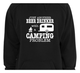 Hoodie - Just another beer drinker with a camping problem
