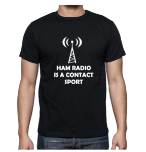 T-shirt -HAM radio is a contact sport